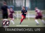 Trainerwechsel im Team der U19 - Verantwortliche setzen auf neue Impulse