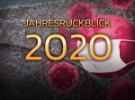 2020 - Stillstand, Abschied und ein Last-Minute Sieg