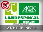 AOK-Landespokal: Wichtige Informationen - Appell an die Fans