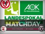 AOK-Landespokal: Hinweise zum Spiel gegen die SpVgg Tiergarten