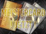 Verkauf der MEISTERCARD geht weiter