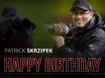 Ein Knipser feiert Geburtstag - Patrick Skrzipek wird 33