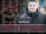 50 Jahre Sven Radicke - Der Schatzmeister feiert runden Geburtstag