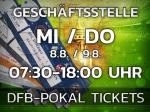 DFB-Pokal: Sonderöffnungszeiten der Geschäftsstelle