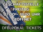 DFB-Pokal: Geschäftsstelle erneut mit Sonderöffnungszeiten