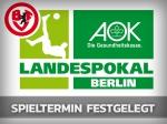 AOK-Pokal: Spieltermin der 2. Hauptrunde fixiert