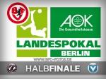 AOK-Landespokal: BFC Dynamo im Halbfinale daheim